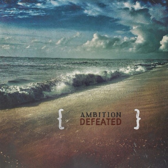 ambition-defeated
